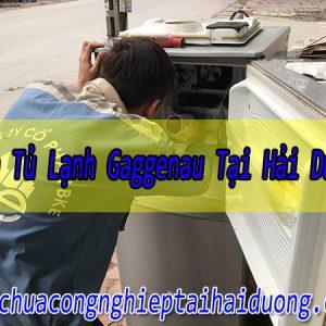 Bảo Dưỡng Sửa Tủ Lạnh Gaggenau Tại Hải Dương Giá Rẻ