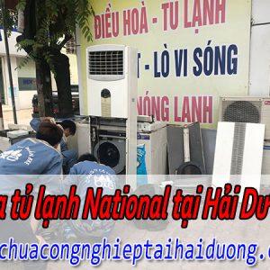 Dịch Vụ Sửa Tủ Lạnh National Tại Hải Dương Nhanh Chuyên Nghiệp