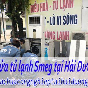 Dịch Vụ Sửa Tủ Lạnh Smeg Tại Hải Dương Giá Rẻ Uy Tín