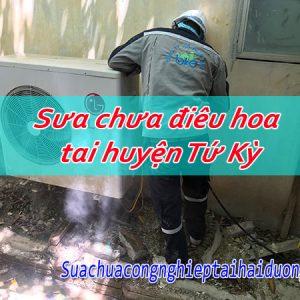 Sửa Chữa điều Hòa Tại Huyện Tứ Kỳ Uy Tín Tiết Kiệm 30% Chi Phí