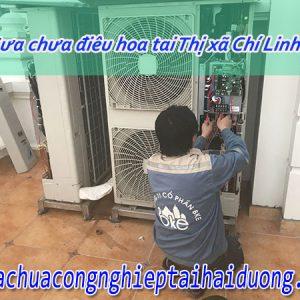 Sửa Chữa điều Hòa Tại Thị Xã Chí Linh