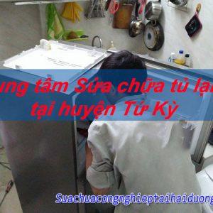 Trung Tâm Sửa Chữa Tủ Lạnh Tại Huyện Tứ Kỳ Uy Tín Chuyên Nghiệp