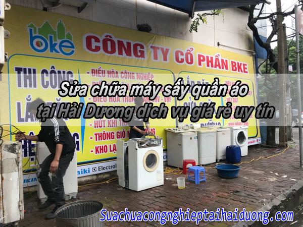 Sửa chữa máy sấy quần áo tại Hải Dương dịch vụ giá rẻ uy tín