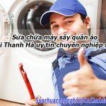 Sửa Chữa Máy Sấy Quần áo Tại Thanh Hà Uy Tín Chuyên Nghiệp Số 1